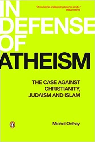 In Defense of Atheism