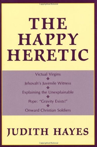The Happy Heretic