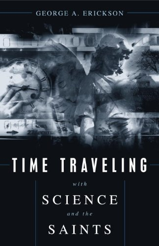 Time Traveling with Science and the Saints